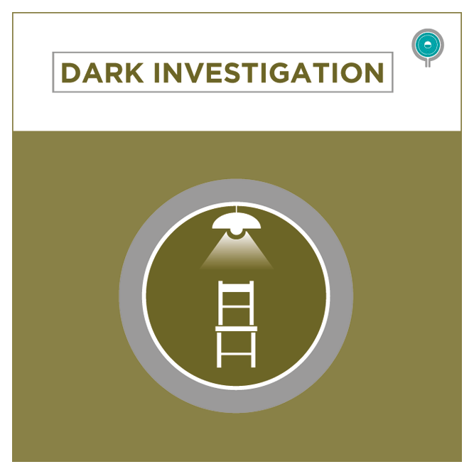 Dark Investigation